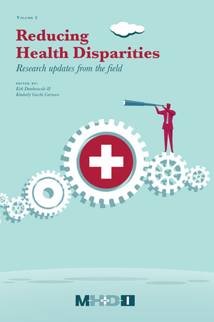 Reducing Health Disparities: Research updates from the field (Volume 2)